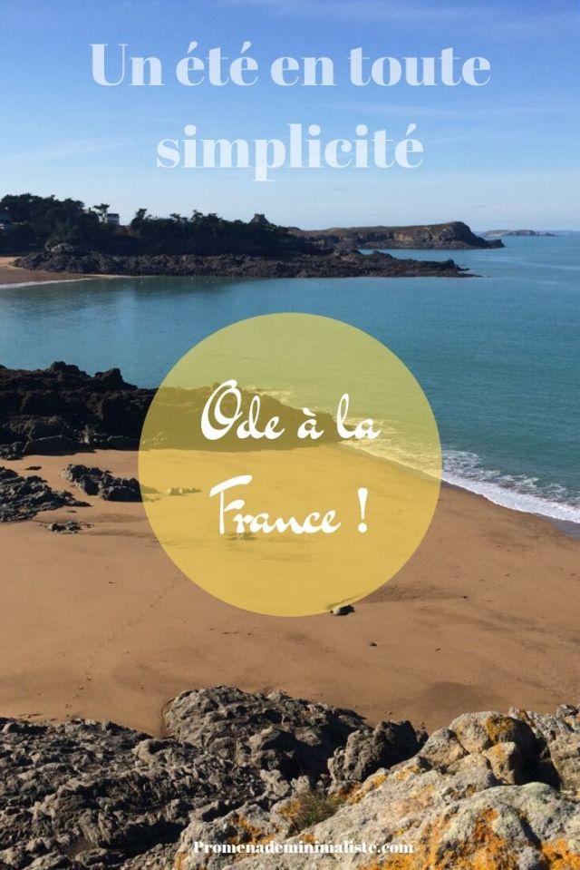 Un été en toute simplicité Ode à la France !
